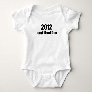 2012...and I Feel Fine! Shirt