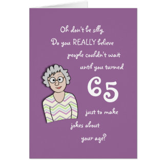 65th Birthday For Her-Funny Card