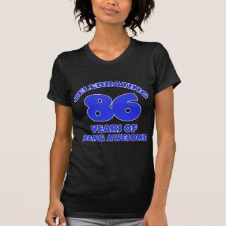 86TH birthday  designs Shirts