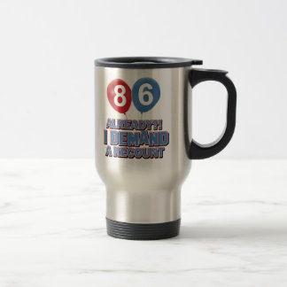 86th year birthday designs 15 oz stainless steel travel mug