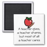 A teacher cares-Customized it Square Magnet