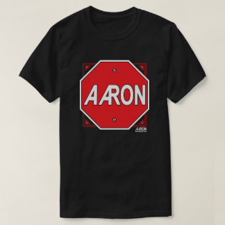 Aaron Sign T Shirts