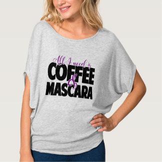 All I need is Coffee & Mascara Shirt