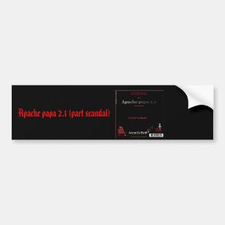 Apache papa 2.1 (part scandal) bumper sticker