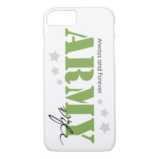 Army Wife - Always and Forever iPhone 7 Case
