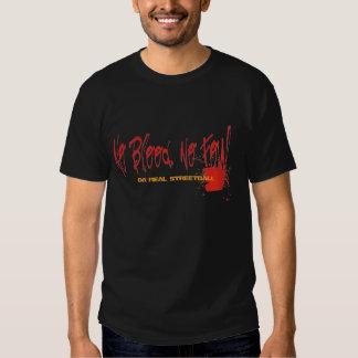 Aucun sang aucun Streetball fétide Tee Shirt