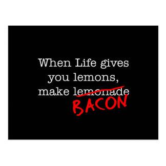 Bacon Life Gives You Postcard