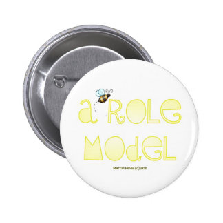 Be A Role Model - A Positive Word 2 Inch Round Button