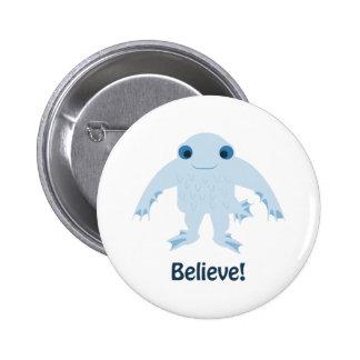 Believe! Cute Ningen 2 Inch Round Button