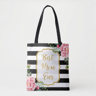 Best Mom Ever Gold Glitter Pink Flowers Stripes Tote Bag