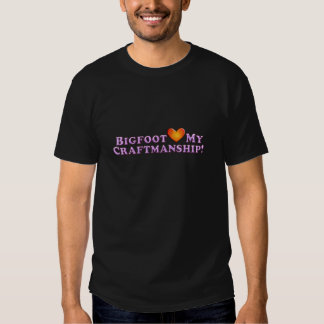 Bigfoot Loves My Craftsmanship - Basic T-shirts