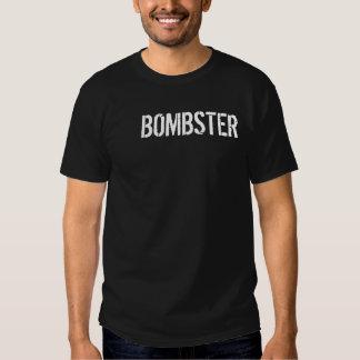 Bombster Shirt