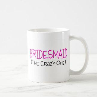 Bridesmaid The Crazy One Classic White Coffee Mug