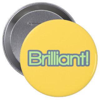 Brilliant! 4 Inch Round Button