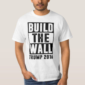 Build The Wall - Trump 2016 Tee Shirts