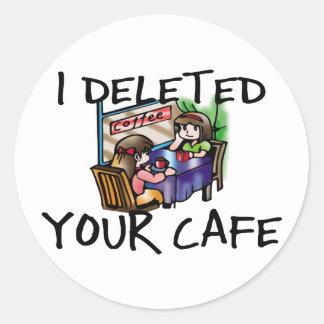 Cafe Deleted Round Sticker