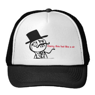 Carry this hat like a sir!