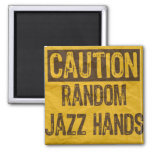 Caution OLD Sign-Random Jazz Hands Yellow/Black Square Magnet