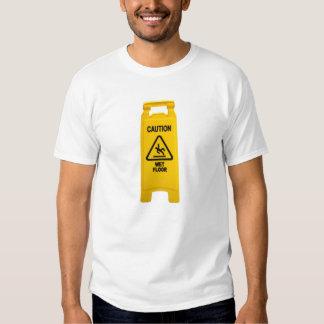Caution Wet Floor T-shirt