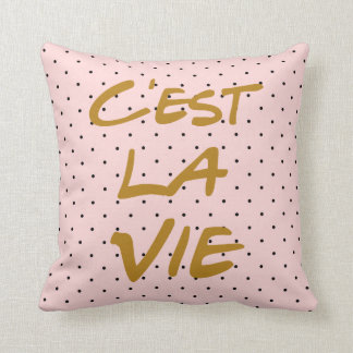 C'est La Vie Typography Polka Dots Pillow
