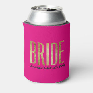 Chic Gold Hot Pink Bride Bachelorette Party Can Cooler