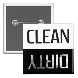 Clean Dirty | Perfect Reminder 2 Inch Square Button