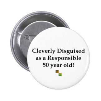 Cleverly Disguised 50! 2 Inch Round Button