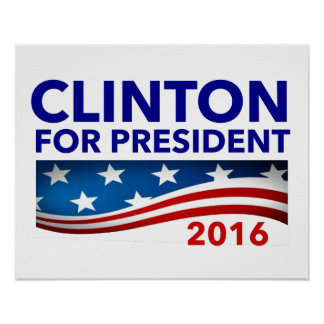 Clinton for President 2016 Poster