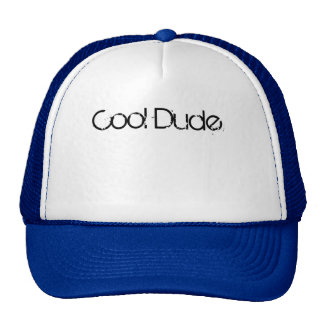 Cool Dude Trucker Hat