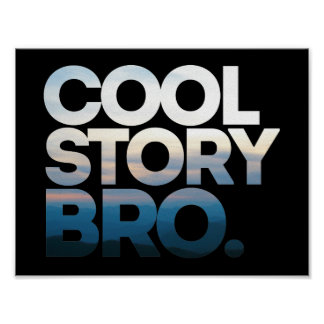 Cool Story Bro Bold Text Poster