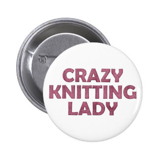 Crazy Knitting Lady 2 Inch Round Button