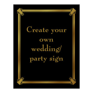 Create your own art deco style wedding sign poster