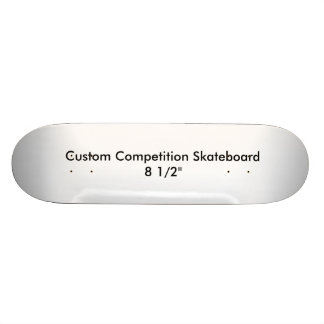 "Custom Competition Skateboard 8 1/2"" Template"