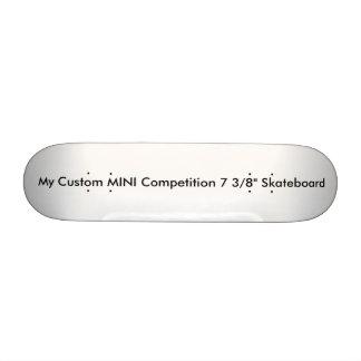 """Custom MINI Competition 7 3/8"""" Skateboard"""