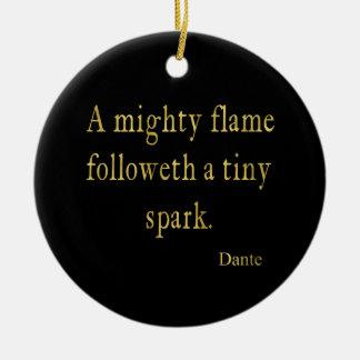 Dante Quote Flame Spark Gold Faux Glitter Inspire Round Ceramic Ornament