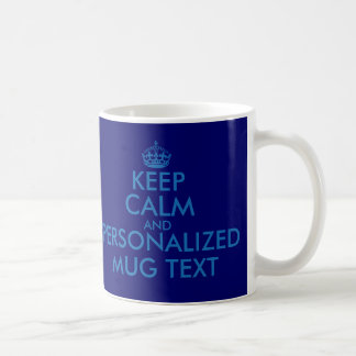 Dark blue KeepCalm Mugs | Personalizable template