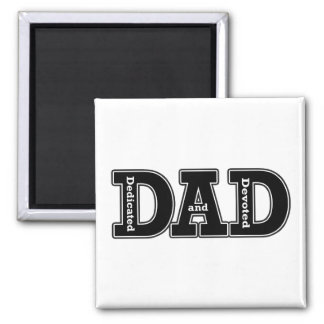 Dedicated and Devoted Dad Typographic Square Magnet