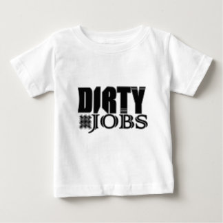Dirty Jobs Shirt