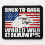 Distressed Back To Back World War Champs Mouse Pad