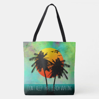 Don't Keep That Beach Waiting Snarky Summer Fun Tote Bag