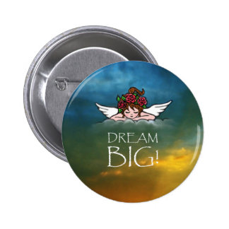 Dream Big 2 Inch Round Button