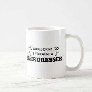 Drink Too - Hairdresser Classic White Coffee Mug