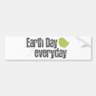 Earth day every day! bumper sticker