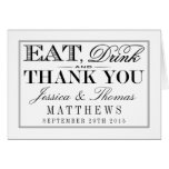Eat, Drink & Be Married Modern Black/White Wedding Note Card