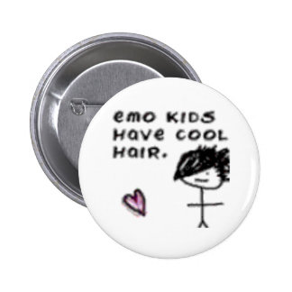 Emo kids have cool hair 2 inch round button