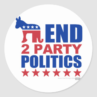 End Two Party Politics Round Sticker