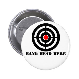 Ergonomic Stress Relief: Bang Head Here 2 Inch Round Button