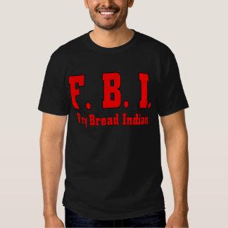 FBI Fry Bread Indian-T Shirts
