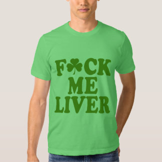 Feck Me Liver Funny Irish T-shirt