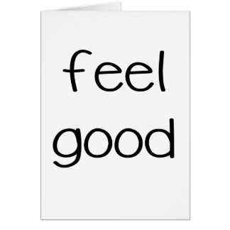 feel good.png greeting card